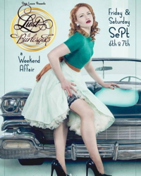 LUST & BURLESQUE: A Weekend Affair