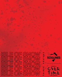 Isle of Snow / Soulines / Over Time
